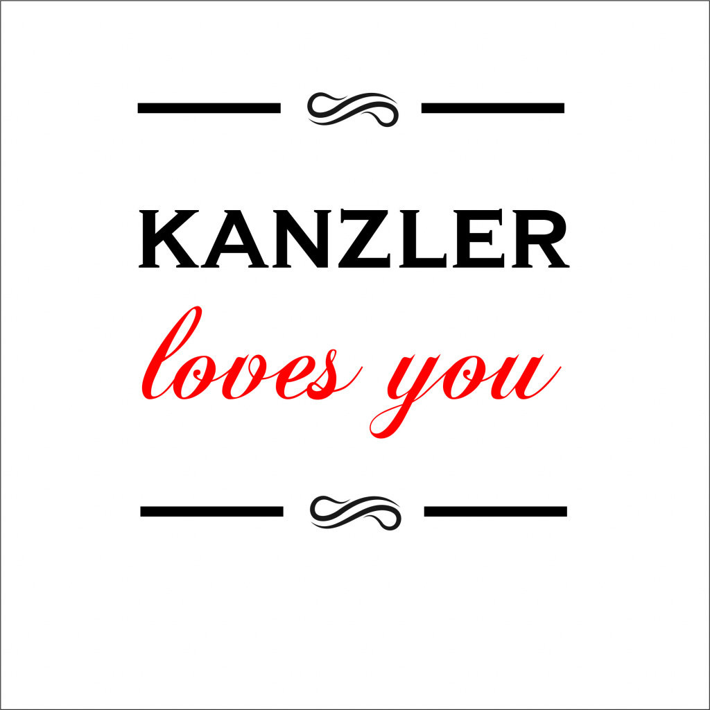 Kanzler loves you.jpg